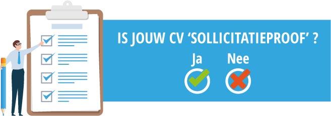 Is jouw CV sollicitatieproof